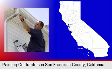 a painting contractor brushing paint on an aluminum leader; San Francisco County highlighted in red on a map